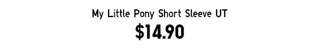 My Little Pony Short Sleeve UT
