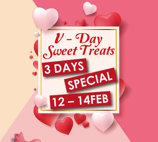 V=Day Sweet Treats 12-14 Feb