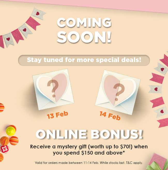 Stay tuned for more Daily Deals on 13 and 14 Feb