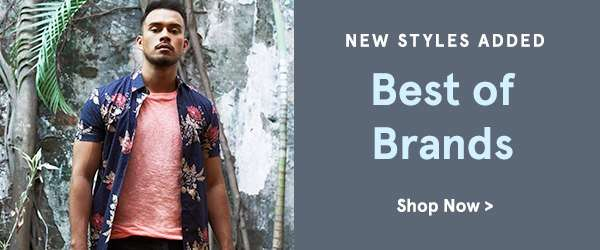 New Styles Added: Best of Brands