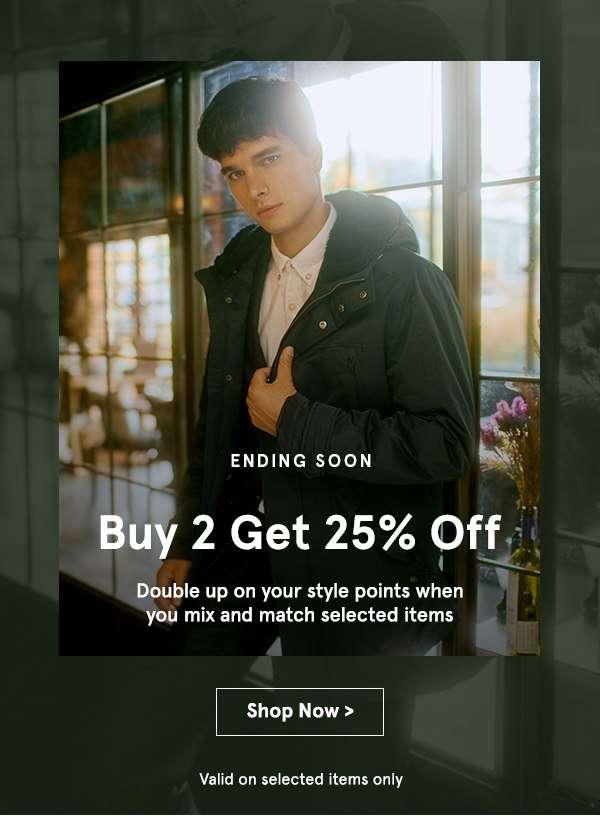 ENDING SOON: Buy 2 Get 25% Off!