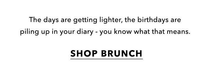 Make it bottomless. - Shop brunch
