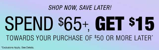 Shop now, save later!