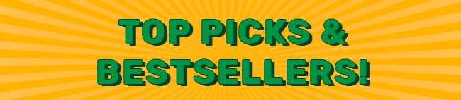 Top Picks & Bestsellers