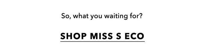Miss S Eco