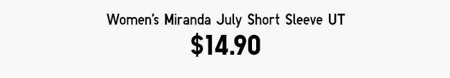 Women's Miranda July Short Sleeve UT at $14.90
