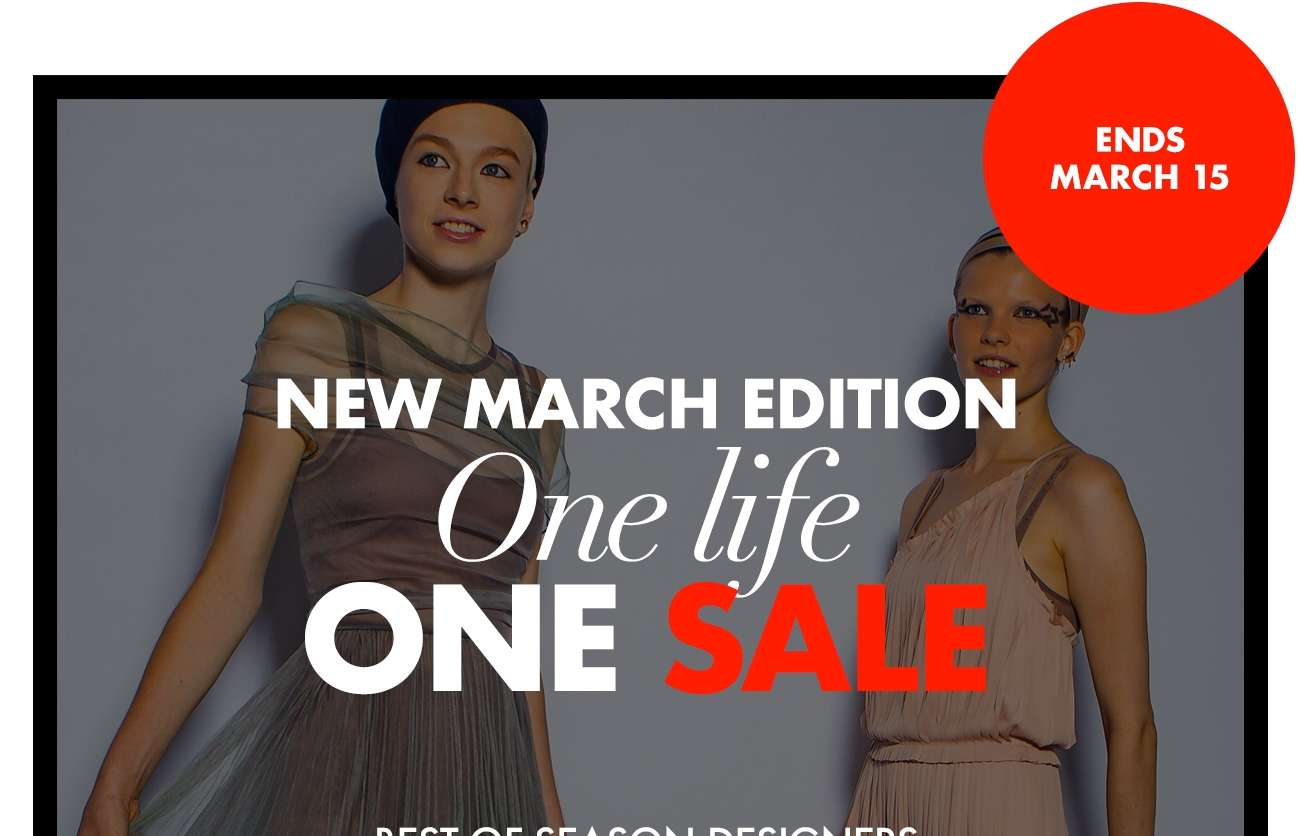 One Life ONE SALE - Up to 70% OFF