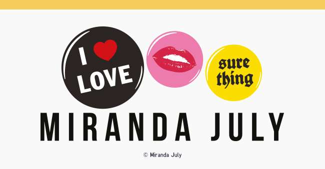 Miranda July UT Collection