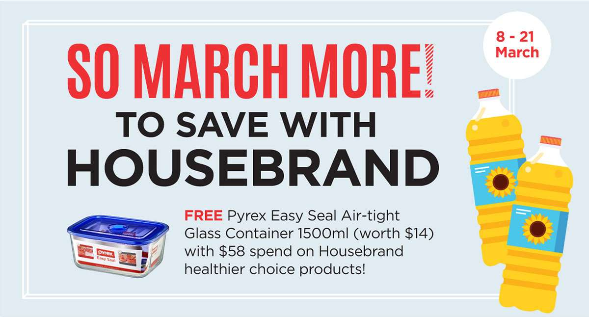 SO MARCH MORE! TO SAVE WITH HOUSEBRAND