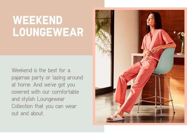 Weekend Loungewear