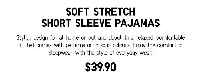 Soft Stretch Short Sleeve Pajamas | Stylish design for at home or out and about.