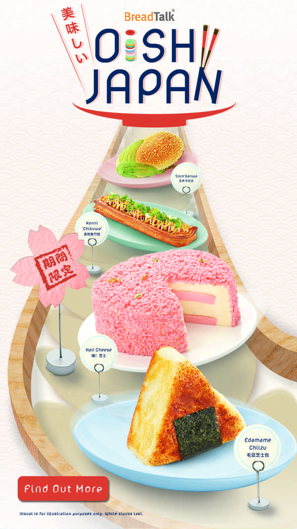 Say Oishii~ with BreadTalk's new Japanese-inspired creations!