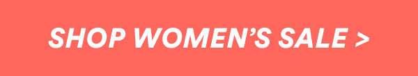 SHOP WOMENS SALE | SHOP NOW