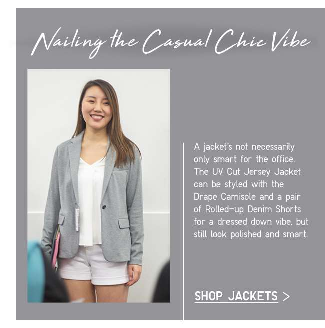 Nailing the Casual Chic Vibe | Shop Jackets