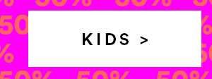 KIDS SALE   SHOP NOW