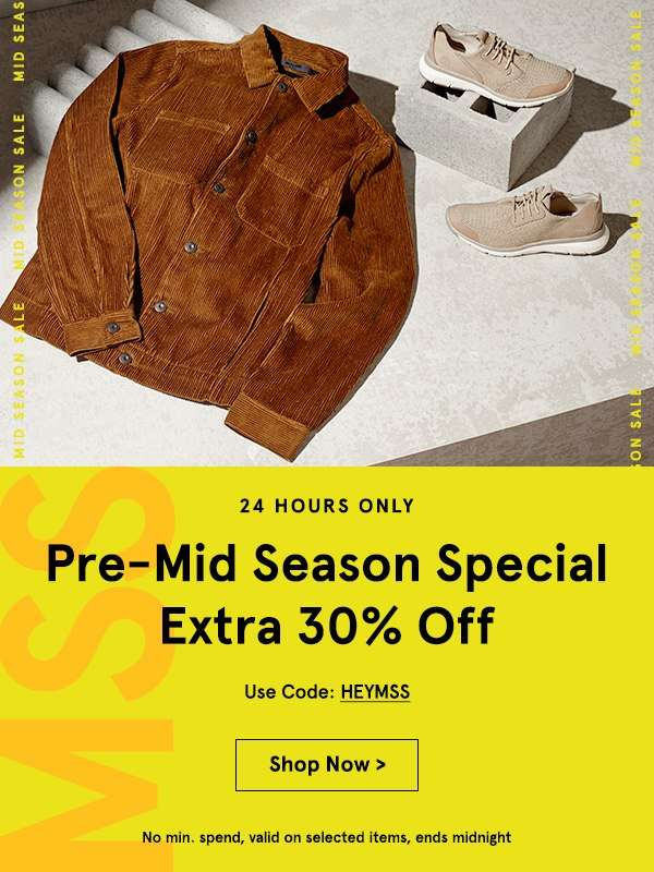24 Hours Only: Pre-Mid Season Special Extra 20% Off