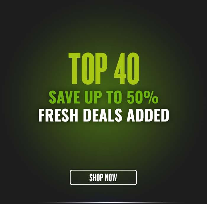 Top 40 Save up to 50% Fresh Deals Added