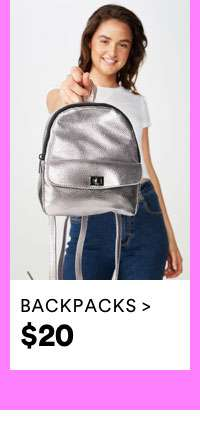 $20 BACKPACKS | SHOP NOW