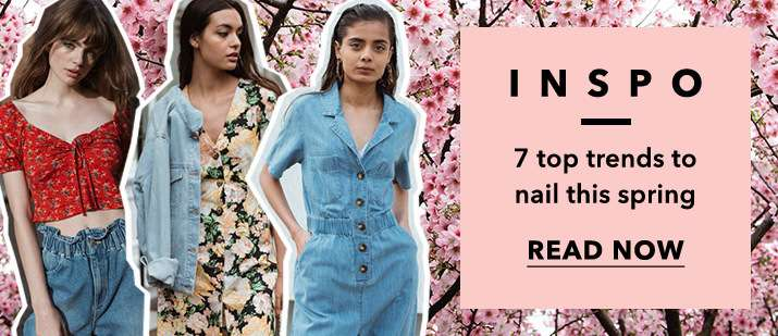Inspo 7 top trends to nail this spring - Read now