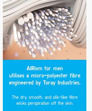 AIRism for men utilises a micro-polyester fibre engineered by Toray Industries