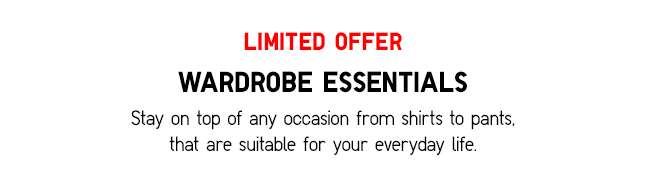 Limited Offers | Wardrobe Essentials