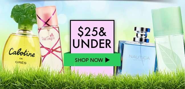 $25 & Under. Shop Now
