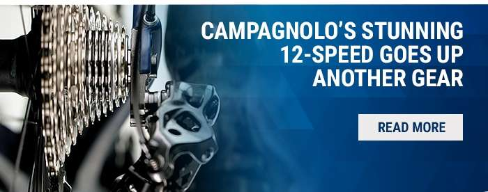 Campagnolo's stunning 12 speed goes up another gear