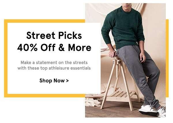 Street Picks: 40% Off & More