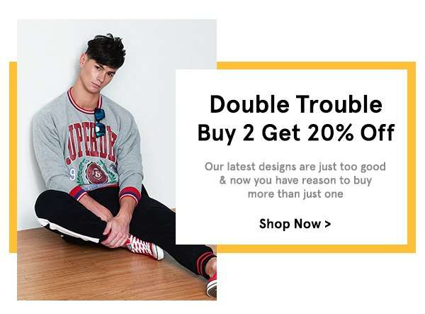 Double Trouble: Buy 2 Get 20% Off