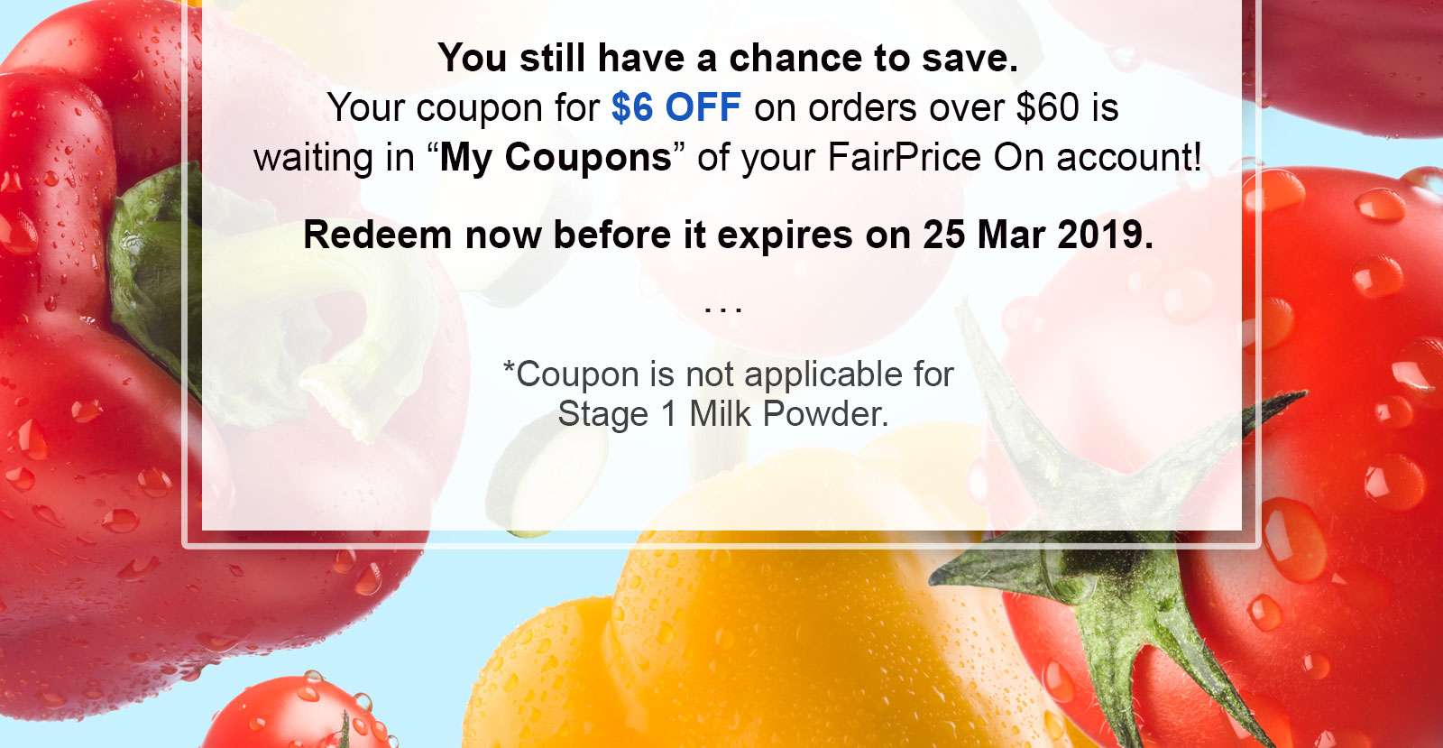 Check in 'My Coupons' to get started.