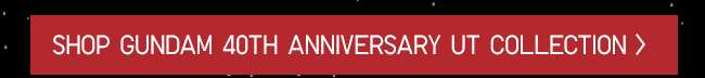 Shop Mobile Suit Gundam 40th Anniversary UT Collection