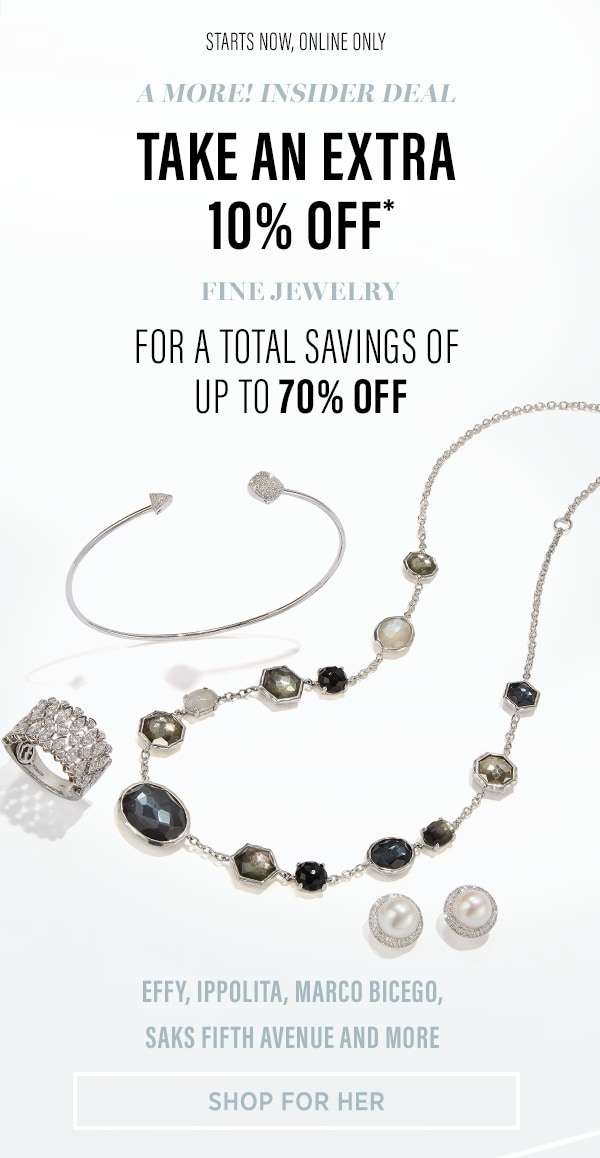 Saks Off 5th Extra 10 Off Fine Jewelry Is A More Insider Exclusive Bq Sg Bargainqueen