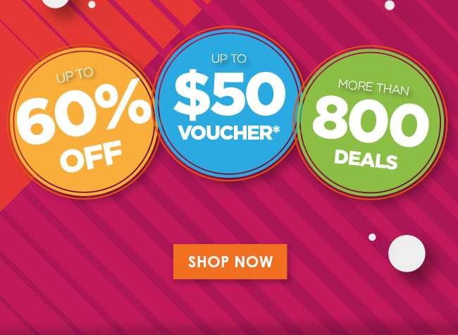 Up to 60% off | Up to $50 voucher | More than 800 deals
