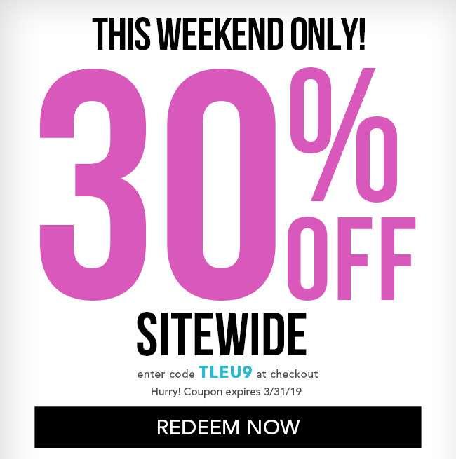 30% Off Sitewide. Enter code TLEU9 at checkout. Coupon expires 3/31/19