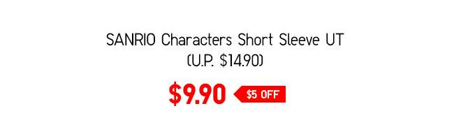 SANRIO Characters UT at $9.90