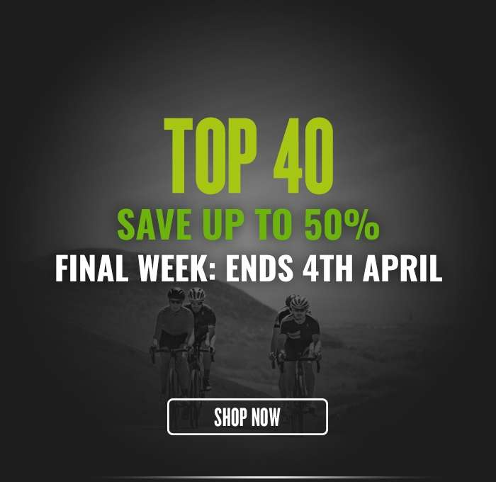 Top 40 Save up to 50% Final Week: Ends 4th April
