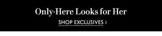 Shop Exclusive Womens
