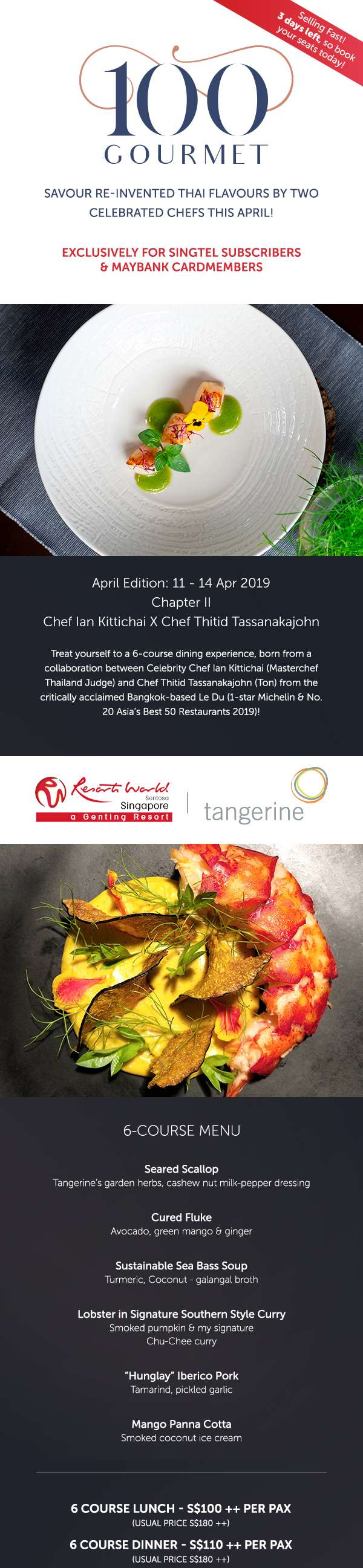 100Gourmet: Tangerine - 6 course menu for lunch and dinner from $100++
