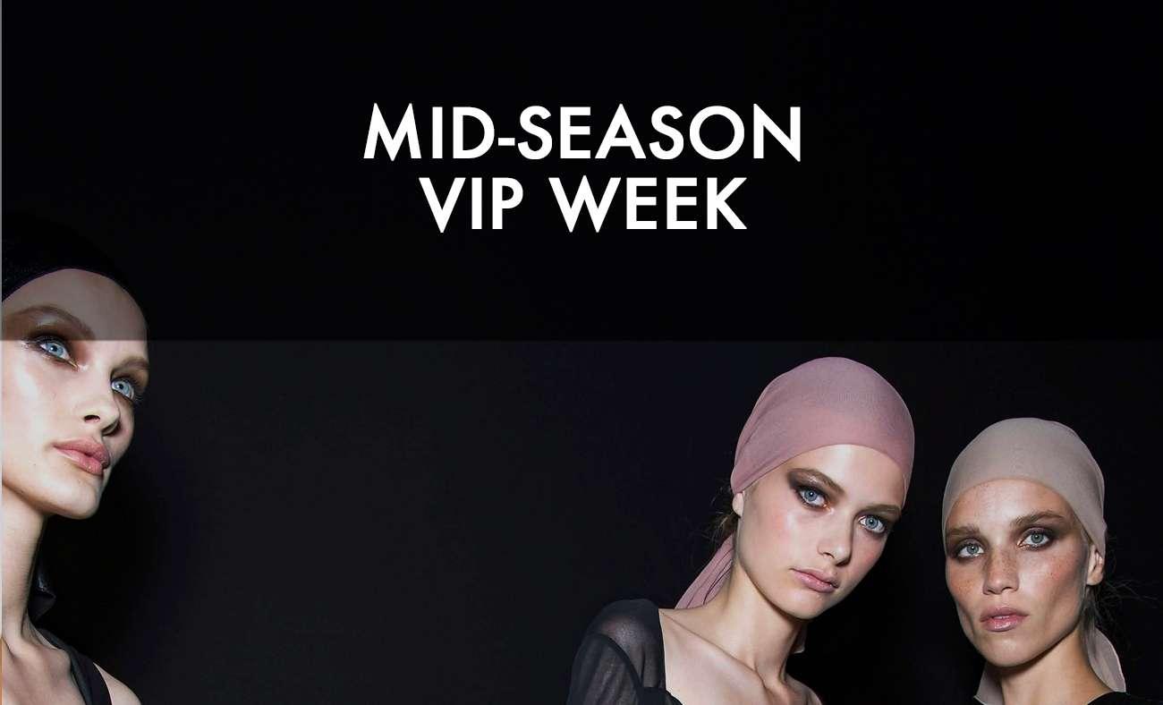 MID-SEASON VIP WEEK