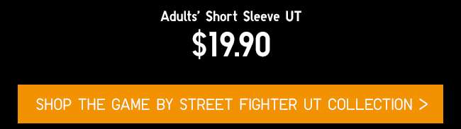 Shop The Game by STREET FIGHTER UT Collection