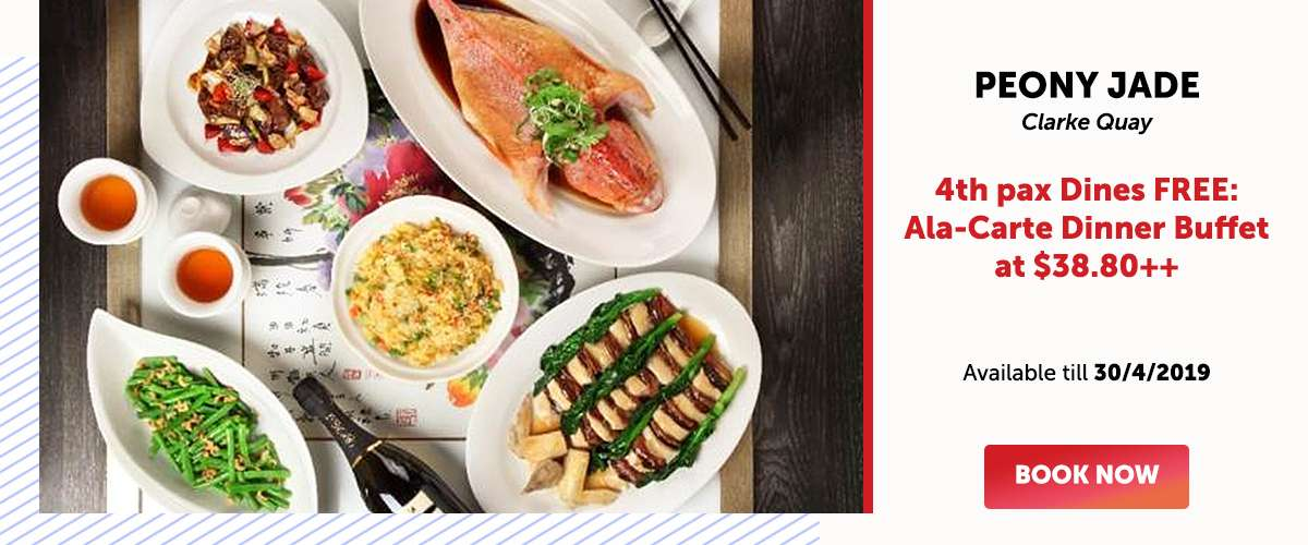 Peony Jade (Clarke Quay) - 4th pax Dines FREE: Ala-Carte Dinner Buffet at SGD38.80++