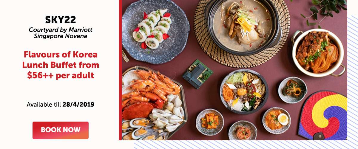 Sky22 - Flavours of Korea Lunch Buffet from $56++ per adult