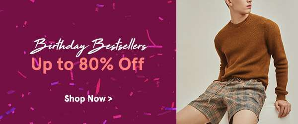 Birthday Bestsellers: Up to 80% Off