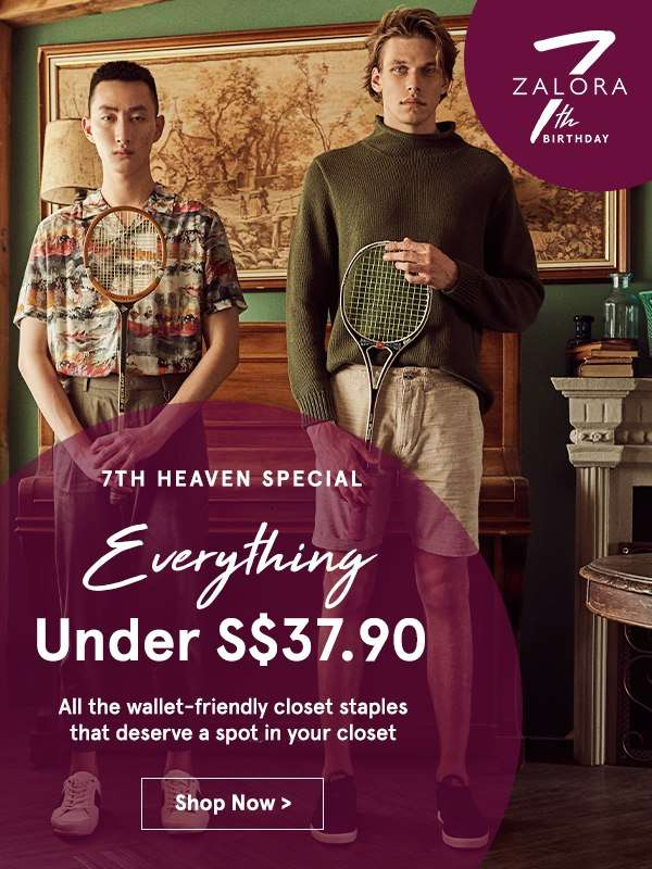7th Heaven Special: Everything Under S$37.90!