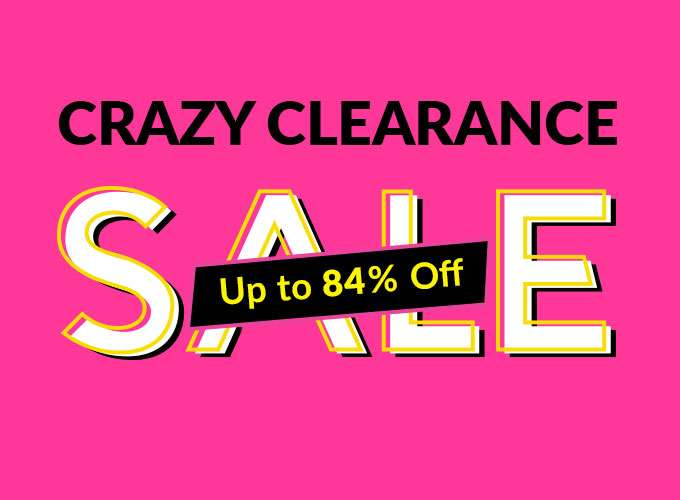 Crazy Clearance Sale Up to 84% off! Ends 29 May 2019