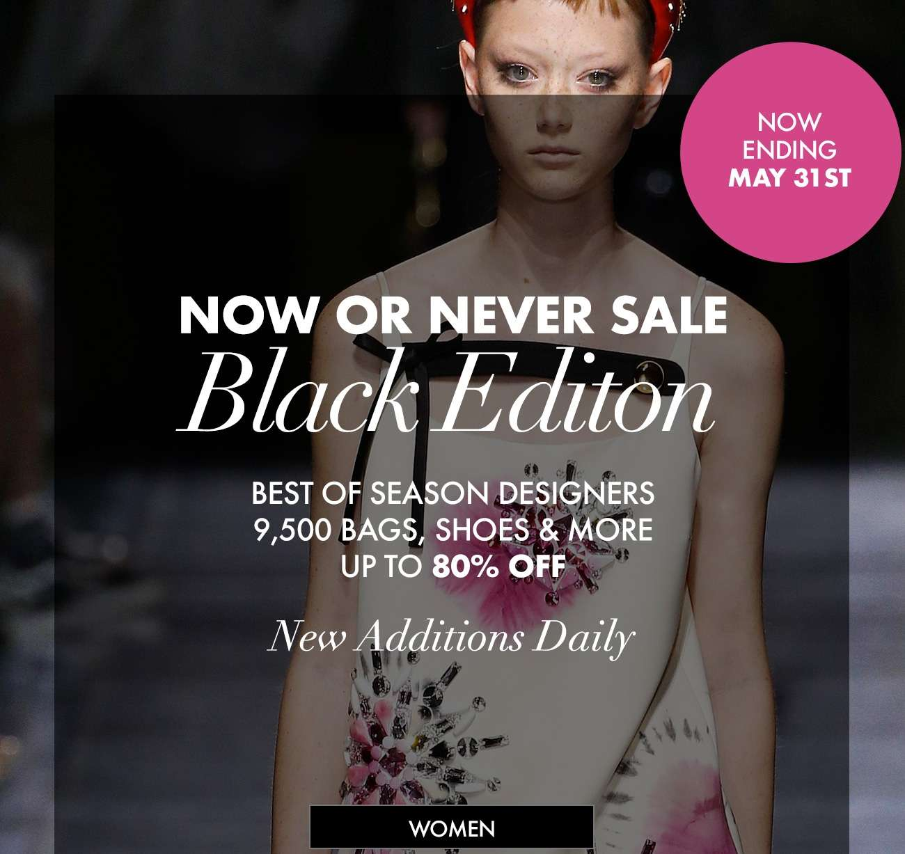 NOW OR NEVER SALE Black Editon