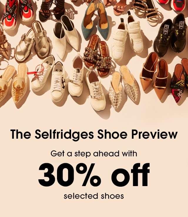 Selfridges Shoe Preview