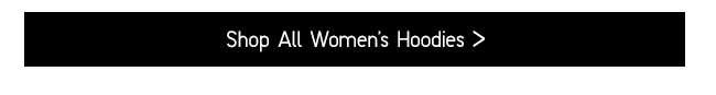 Shop All Women's Hoodies