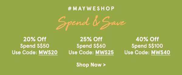 #MayWeShop Spend & Save