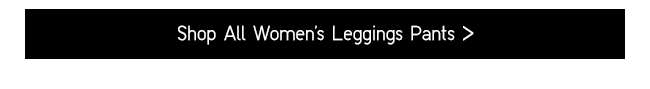 Shop All Women's Leggings Pants